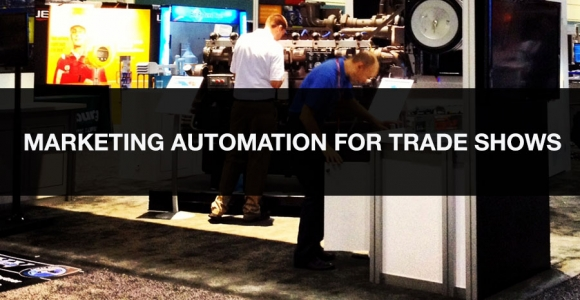 Marketing Automation for Trade Shows